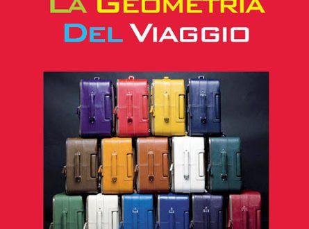 """""""La Geometria Del Viaggio"""""""
