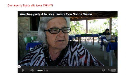 Amichesiparte con Nonna Sisina alle Isole TREMITI
